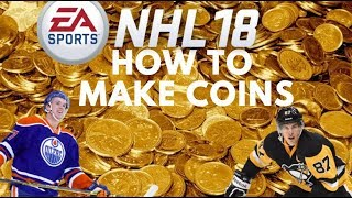 NHL 18 - HOW TO MAKE COINS ON RELEASE DAY!