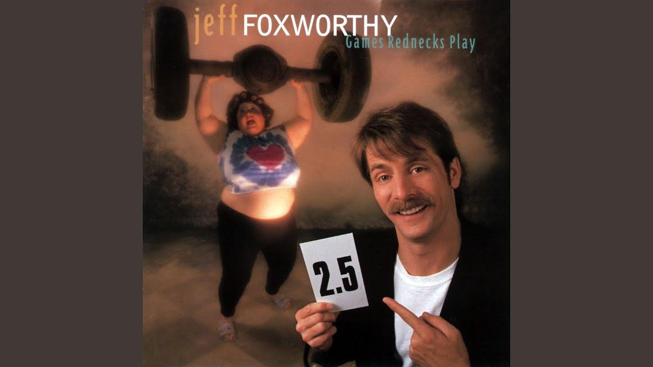 Download Jeff Foxworthy - Games Rednecks Play (1995 ...