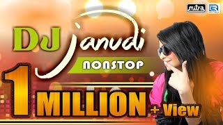 DJ JANUDI || Dj Nonstop 2017 || Gujarati Love Songs || Shailesh Barot || FULL AUDIO