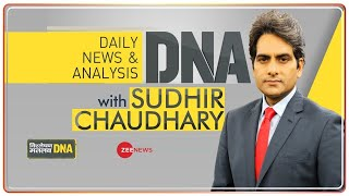 Download DNA Live   Sudhir Chaudhary के साथ देखिए DNA   Sudhir Chaudhary Show   DNA Full Episode   DNA Today