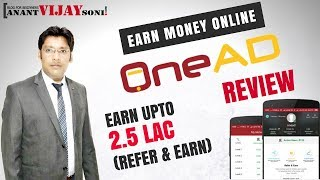 OneAD Android App Review - Earn 2.5 LAC with Networking/Team