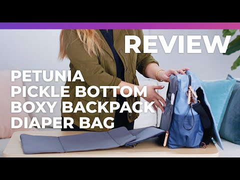 Petunia Pickle Bottom Boxy Backpack Diaper Bag - What To Expect Review