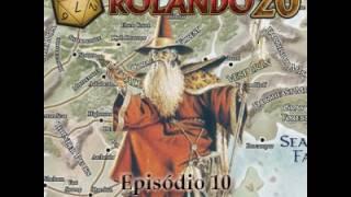 Podcast Rolando 20 - Episódio 10 - Forgotten Realms