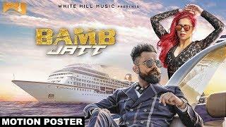 Bamb Jatt (Motion Poster) | Amrit Maan feat Jasmine Sandlas | White Hill Music