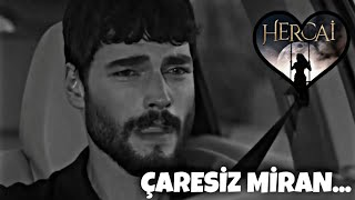 HERCAI -Miran Aslanbey (Duygusal sahneler)