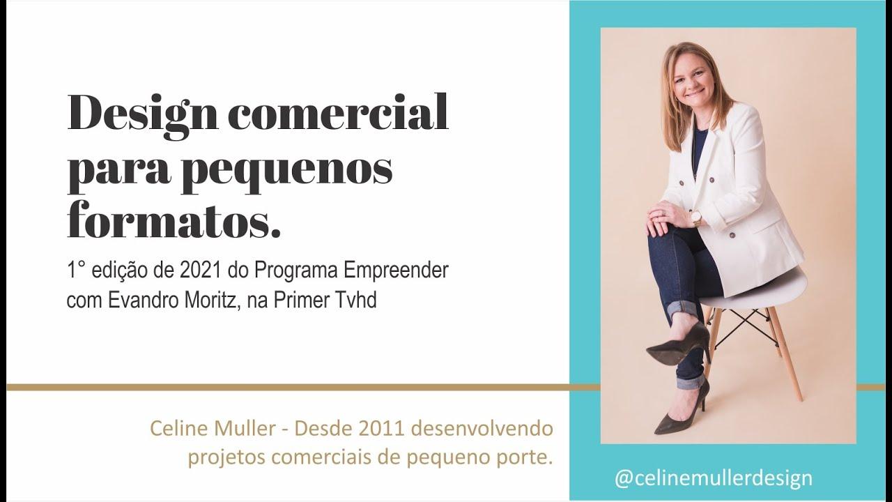 Entrevista Completa - Design comercial para pequenos formatos.