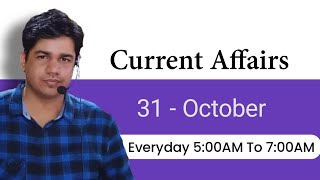 31 Oct | Current Affairs Live Class || GK Subhash charan