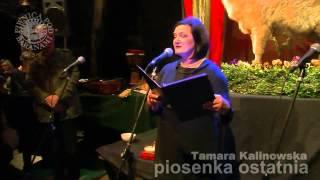TAMARA KALINOWSKA - Piosenka Ostatnia