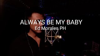 Download always be my Baby|Ed Morales cover