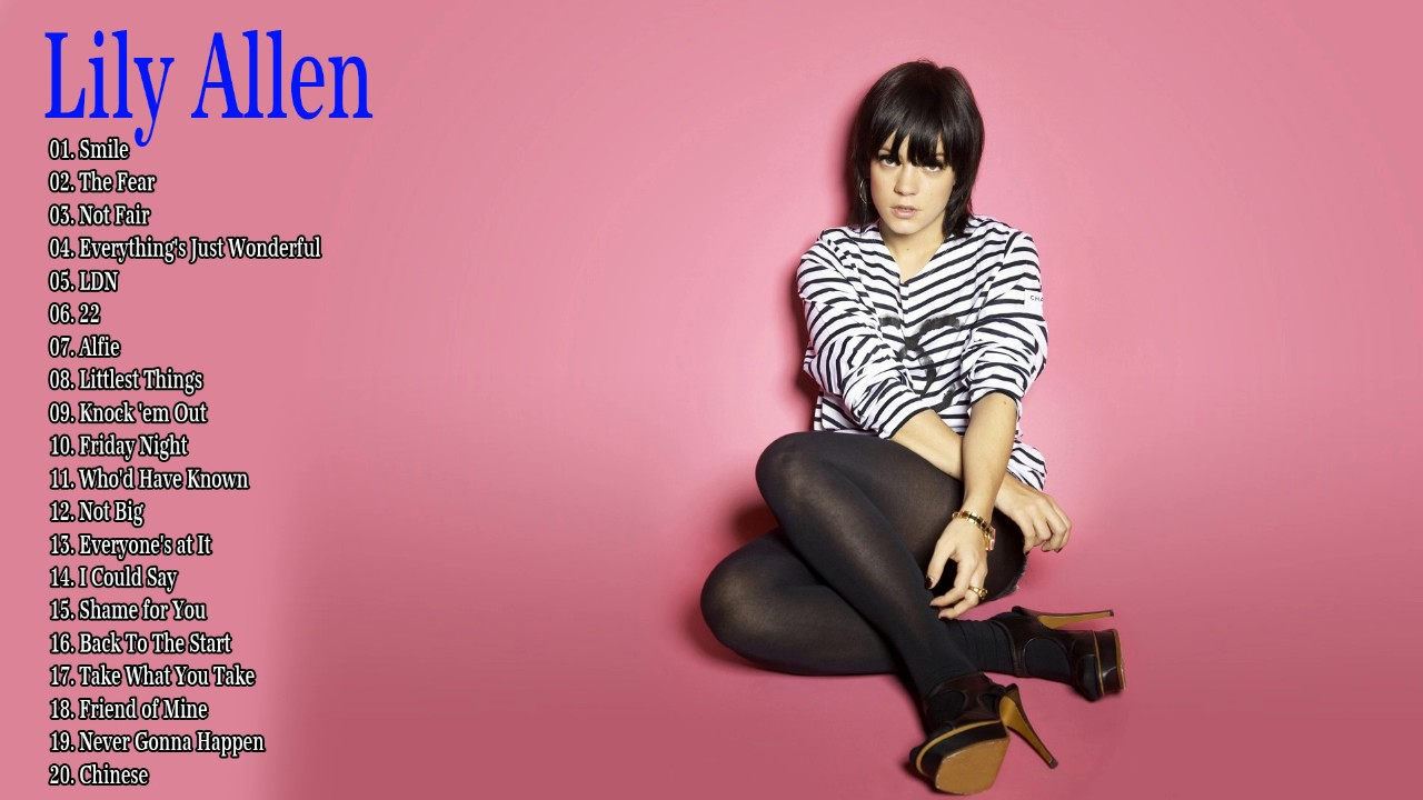 The Very Best of Lily ... Lily Allen Playlist