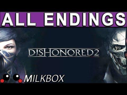 Dishonored 2 All ENDINGS   All ALTERNATE ENDINGS