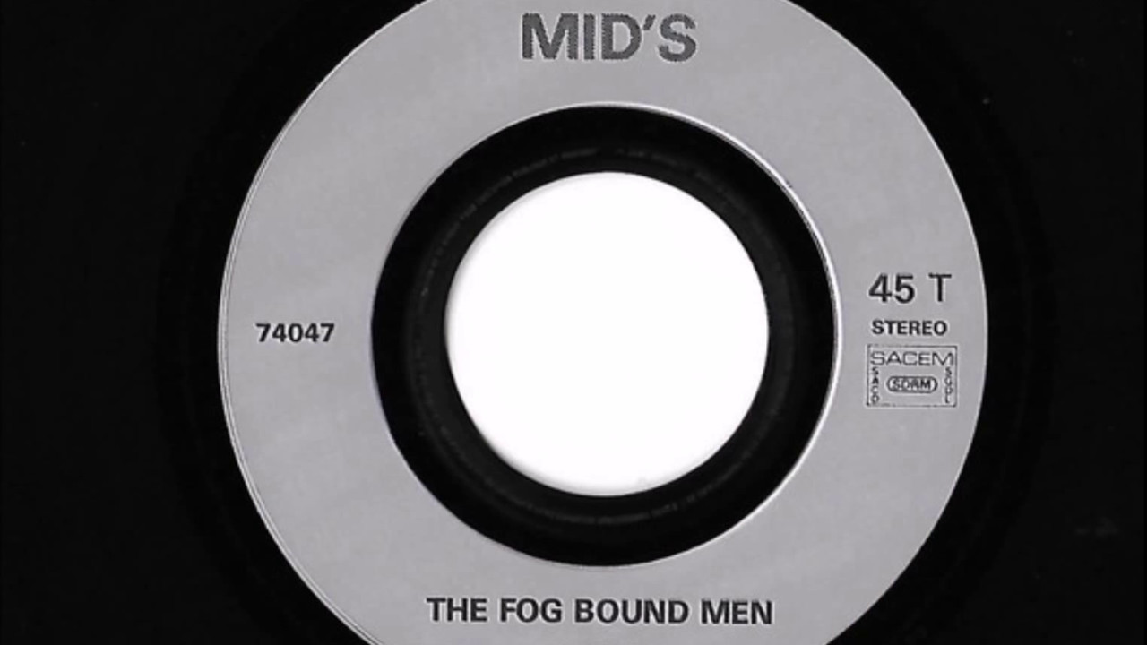 The Mids France The Fog Bound Men