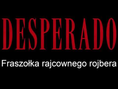 Desperado Po Śląsku - Fraszołka Rajcownego Rojbera