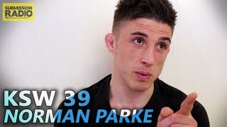 KSW 39: Norman Parke Doesn't Hold Back as to Why He Has 'No Intentions to Go Back To The UFC'