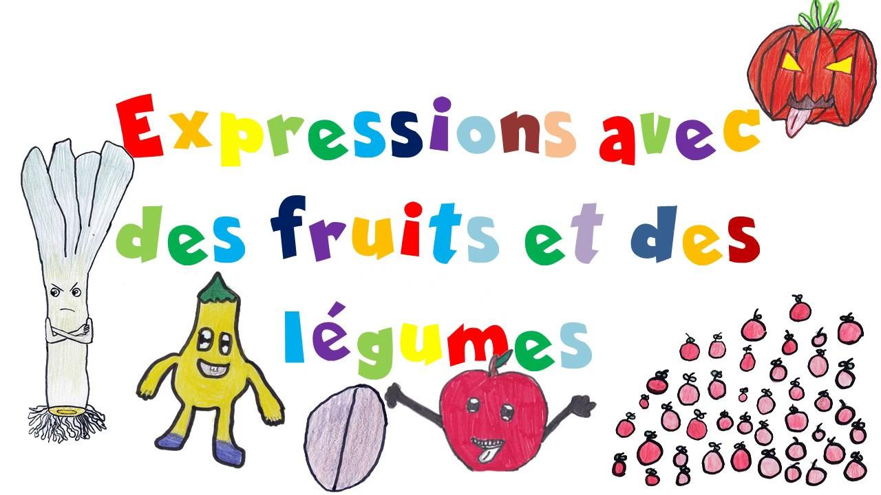 f5cbcc64414 Expressions avec des fruits et ou des légumes - YouTube