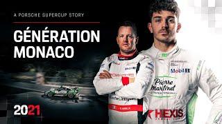 Porsche Supercup Stories: Génération Monaco