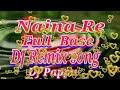 Naina re DJ remix song