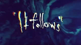 Cane Hill - It Follows