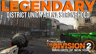 The Division 2 | Legendary District Union Arena Stronghold