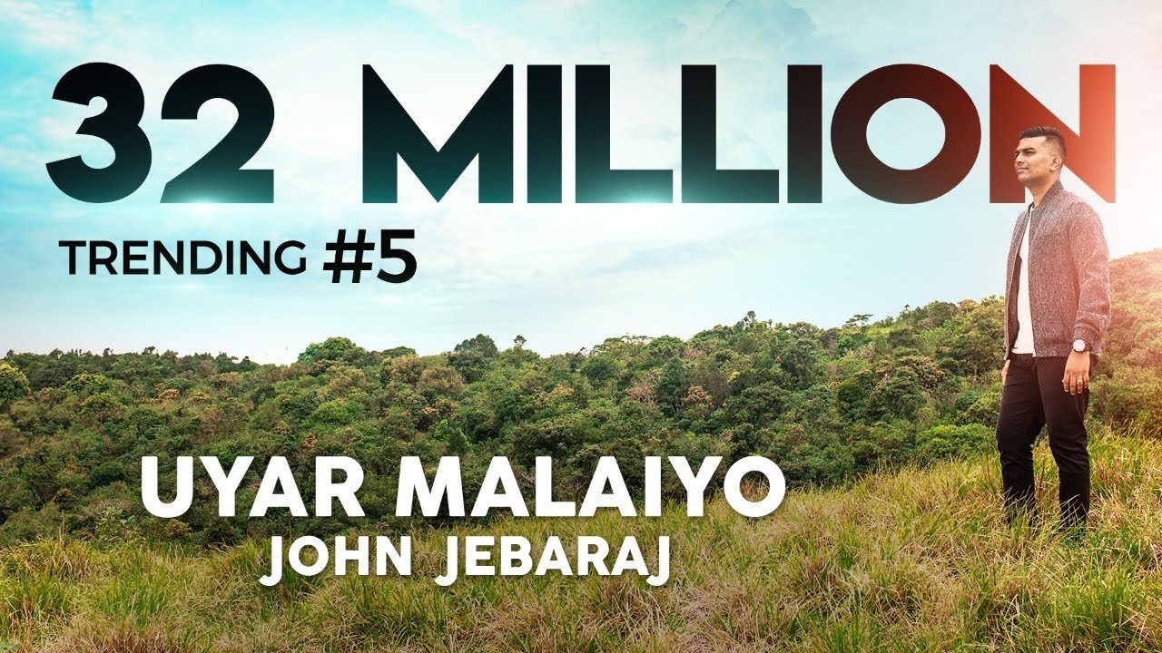 Uyar Malaiyo | John Jebaraj | Official Video | Tamil Christian Song | Levi Ministries