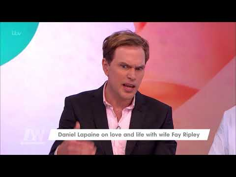 Daniel Lapaine and Wife Fay Ripley Take It in Turns to Act  Loose Women