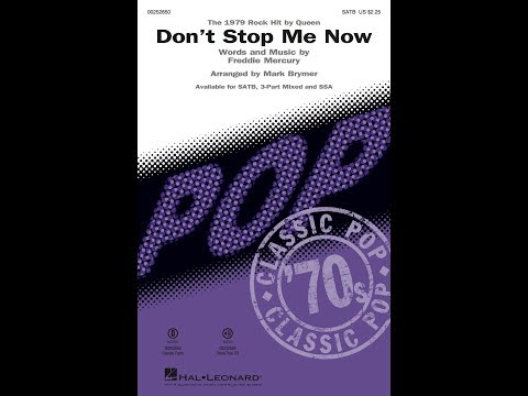 Don't Stop Me Now (SATB) - Arranged by Mark Brymer