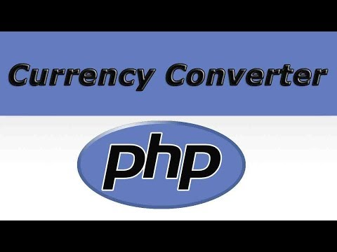 How To Create Currency Converter In Php Part-1