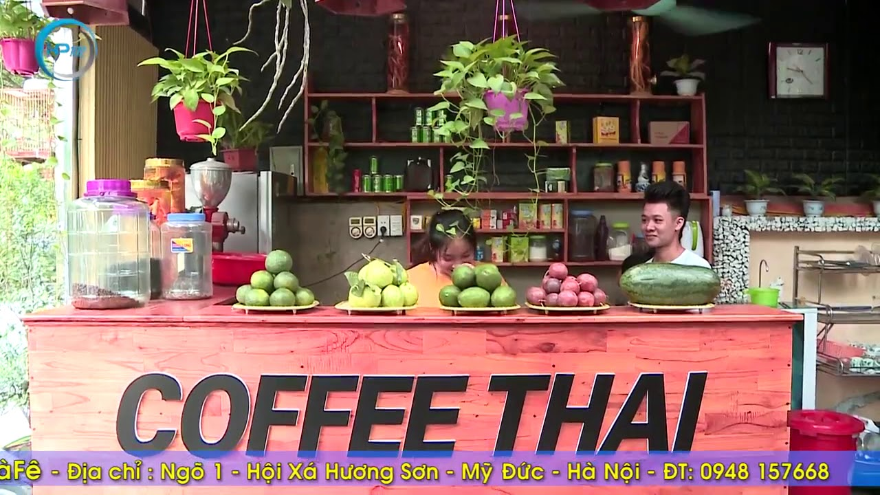 [Dự Án HP102] TVC Video Quảng Cáo Quán Thai Cafe Mỹ Đức Ứng Hòa
