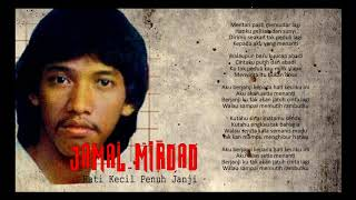 Hati Kecil Penuh Janji - Jamal Mirdad Karaoke (Tanpa Vokal)