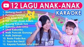 Download Lagu 12 LAGU ANAK-ANAK KARAOKE ⭐ Lagu2 Anak2 Indonesia Terpopuler mp3