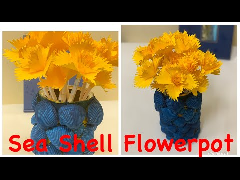How to make Beutiful Flower pot with Seashells and Papers