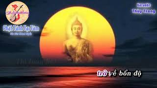Karaoke vọng cổ - Phật Tánh Tại Tâm