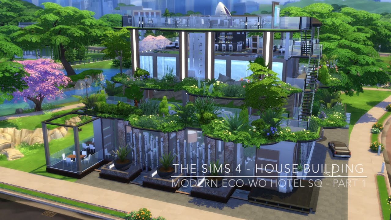The sims 4 house building modern eco wo hotel sq for Modern house 8 part 3