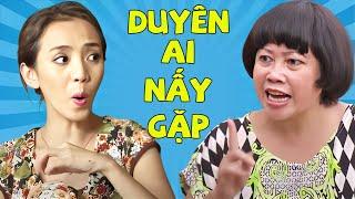 Thu Trang ft. Phi Phụng ft. Gia Bảo ft. Bảy Cò - Hài kịch DUYÊN AI NẤY GẶP (Full HD)