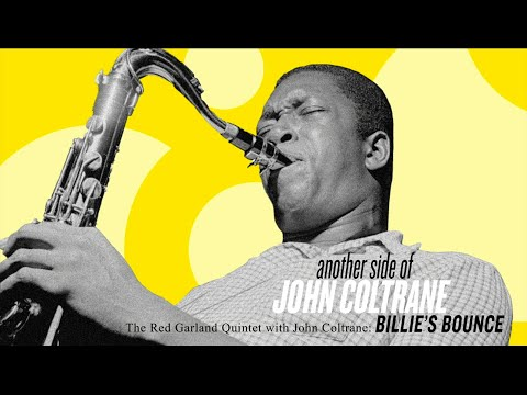 """""""Billie's Bounce"""" - Another Side of John Coltrane (Official Visualizer)"""