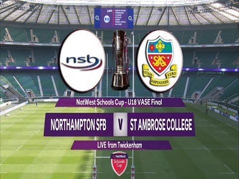 Natwest Schools Cup 2016  U18 Vase Final - Northampton School for Boys v  St Ambrose College