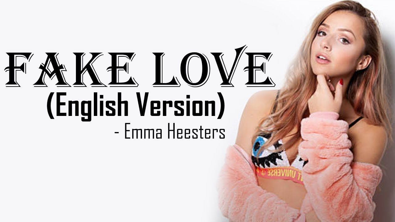Fake Love Bts 방탄소년단 English Cover By Emma Heesters