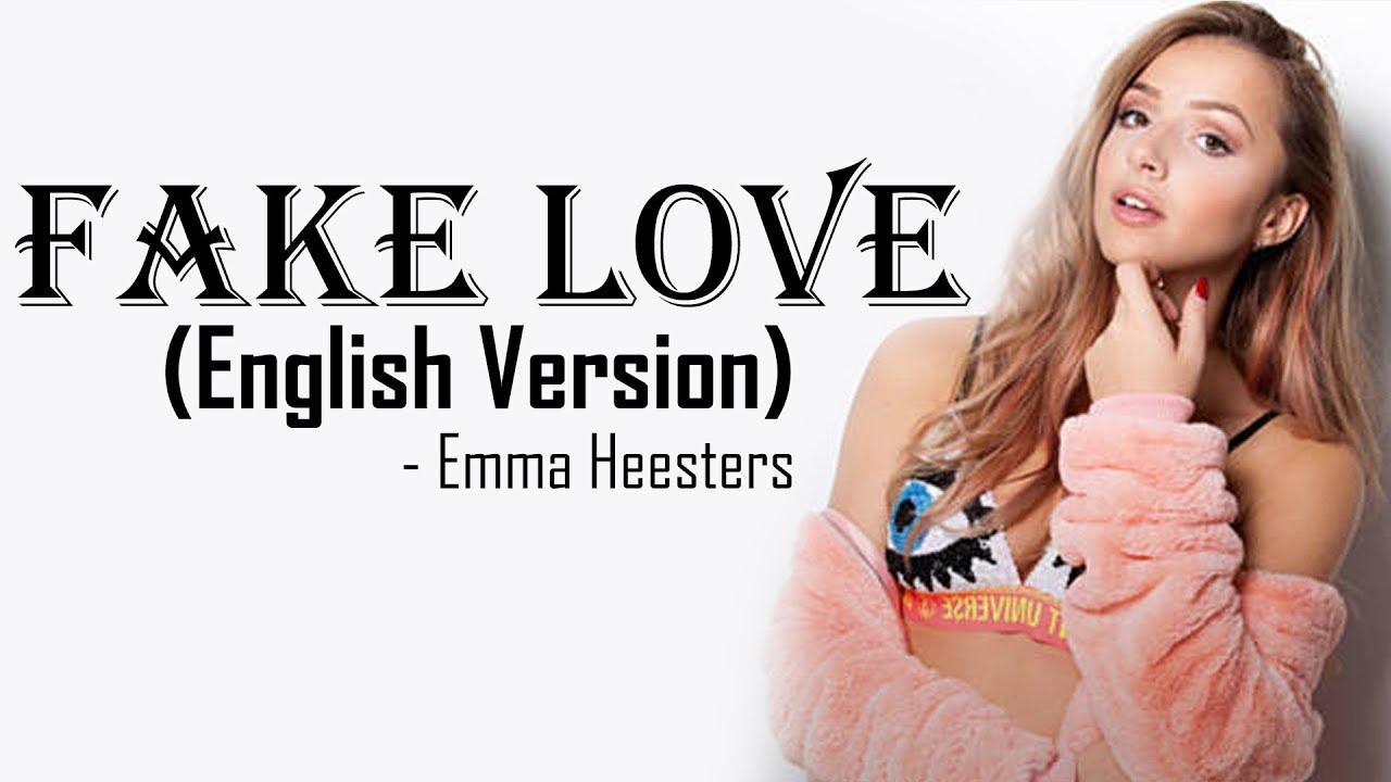 Fake Love - BTS (방탄소년단) (English Cover by Emma Heesters) [Full HD] lyrics