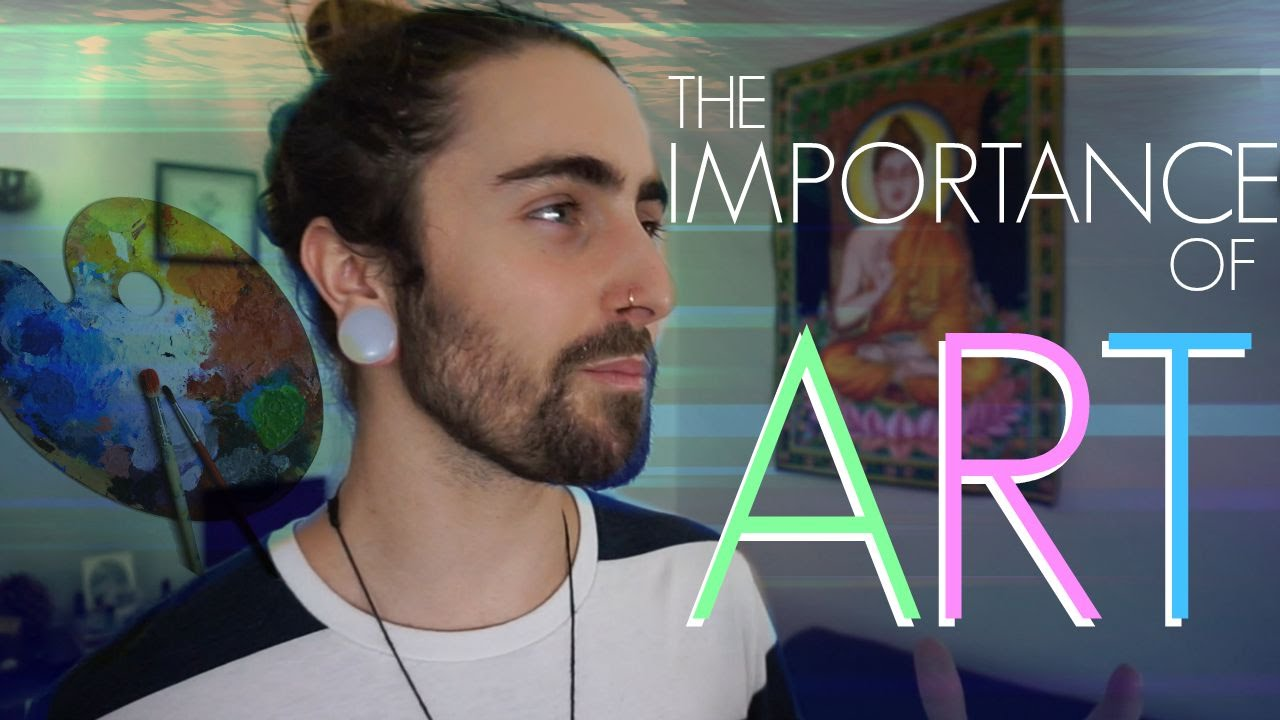 The Importance of Art! (What It Is & Why We Need It)