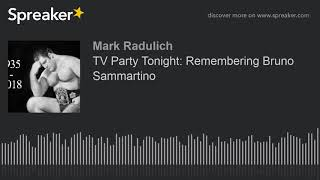 TV Party Tonight: Remembering Bruno Sammartino