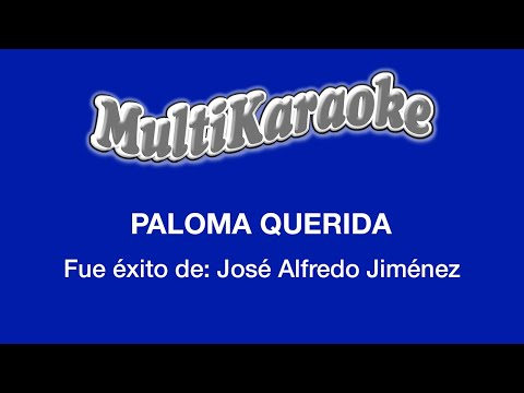 Multi Karaoke - Paloma Querida