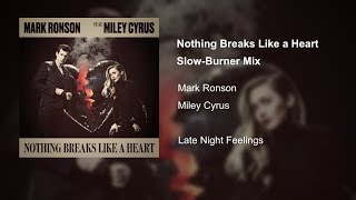 Mark Ronson ft. Miley Cyrus - Nothing Breaks Like a Heart (Acoustic Version) Slowed Down
