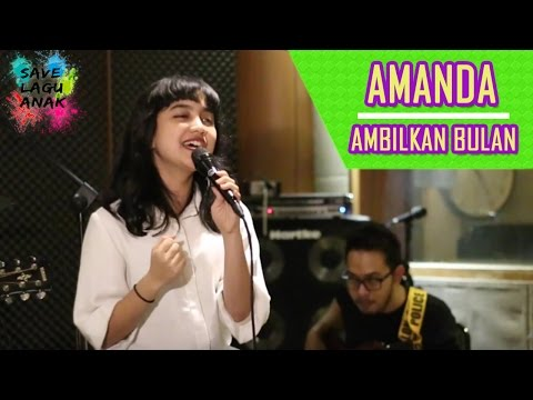 Rachel Amanda - Ambilkan Bulan #SaveLaguAnak Feat AkustikAsik
