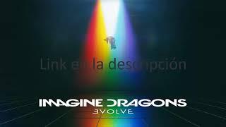 Imagine Dragons - Evolve descarga album COMPLETO