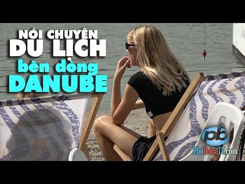 Bên dòng sông Danube, nghe chuyện du lịch Châu Âu
