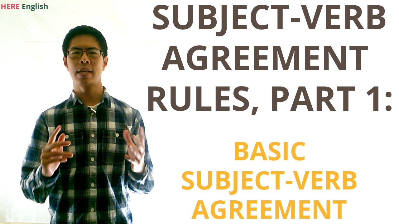 Subject Verb Agreement Grammar Lesson Part 1 Basic Subject Verb