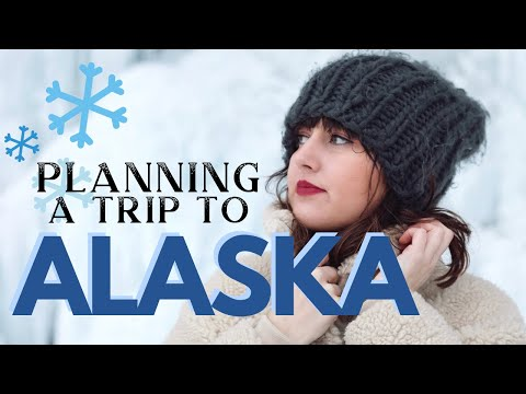 Planning a Trip to Alaska | 15 Tips for First Timers
