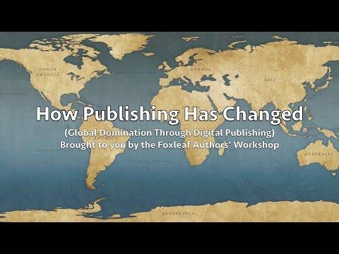 Global Domination Through Digital Publishing - Foxleaf Authors' Workshop