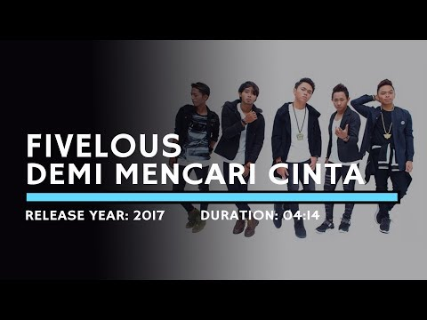 Fivelous - Demi Mencari Cinta (Lyric)