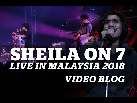 SHEILA ON 7 LIVE IN MALAYSIA 2018 || VLOG NOT FULL CONCERT